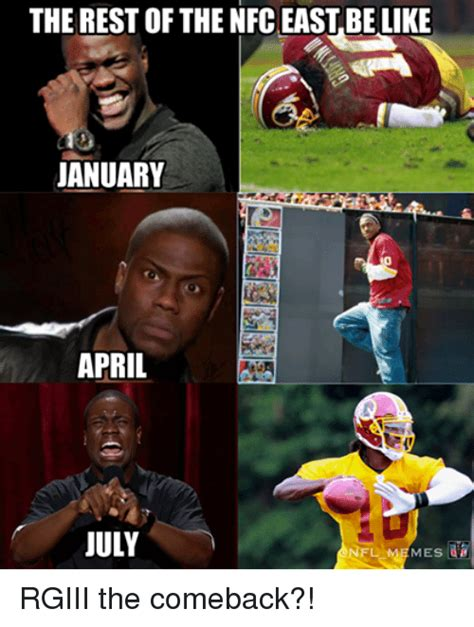 Rgiii Memes - the rest of the nfc east be like january april ma july nfl