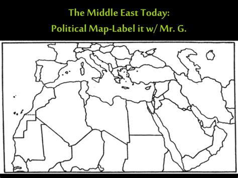 middle east map to label ppt the geography of the middle east powerpoint