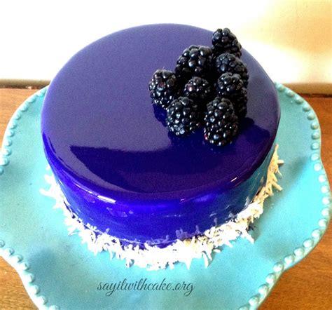 Grape Glaze Donat Glaze blackberry mousse cake with mirror glaze say it with cake