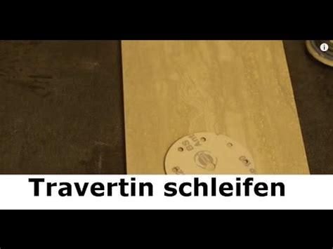 Travertin Fliesen Polieren by Travertin Schleifen Und Travertin Polieren So Sanieren