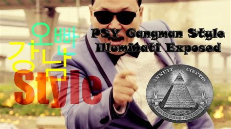illuminati exposed psy gangnam style illuminati exposed