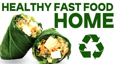 7 Ways To Make Fast Food Healthier by Healthy Fast Food At Home