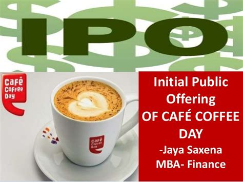 Mba Project On Initial Offering by Cafe Coffee Day Initial Offering