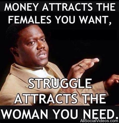 Funny Memes For Women - bernie mac meme men money women struggle picture