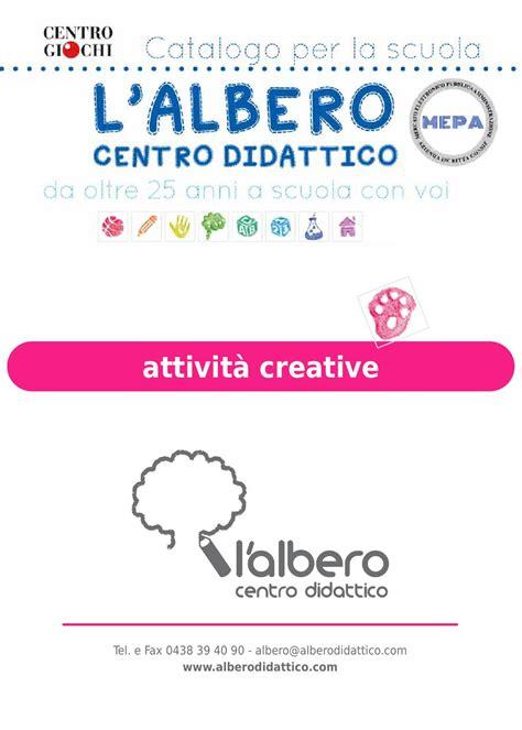 creative l issuu attivit 224 creative by l albero centro didattico