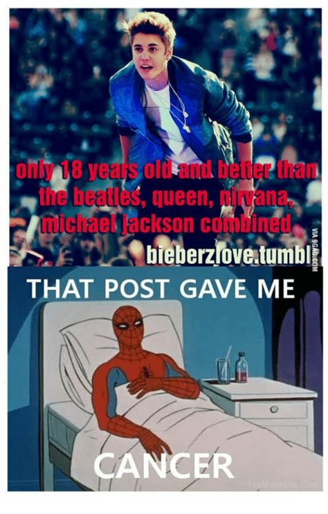 Gave Me Cancer Meme - queen bieberzioveatumble that post gave me cancer that