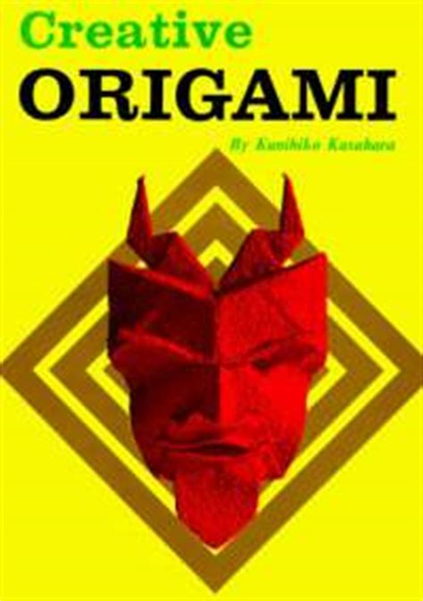 Origami Book Cover - creative origami by kunihiko kasahara book review gilad