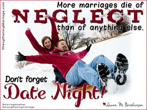 Neglected Wife Meme - marriage meme date night