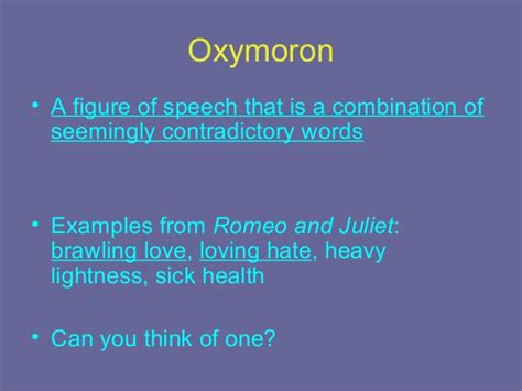 exle of oxymoron in romeo and juliet drama vocabulary