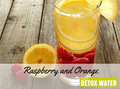 Time For Another Sesion Of Detox With D Talks by Raspberry And Orange Detox Water Easy Detox Water