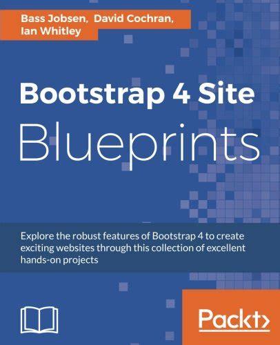 bootstrap tutorial ebook pdf pdf bootstrap 4 site blueprints second edition free