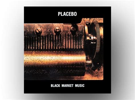 placebo best songs october placebo black market the best albums of