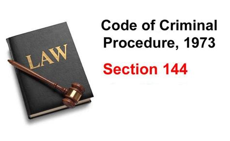 section 144 of the criminal procedure code ज न ए क य ह त ह स आरप स क ध र 144 here is what