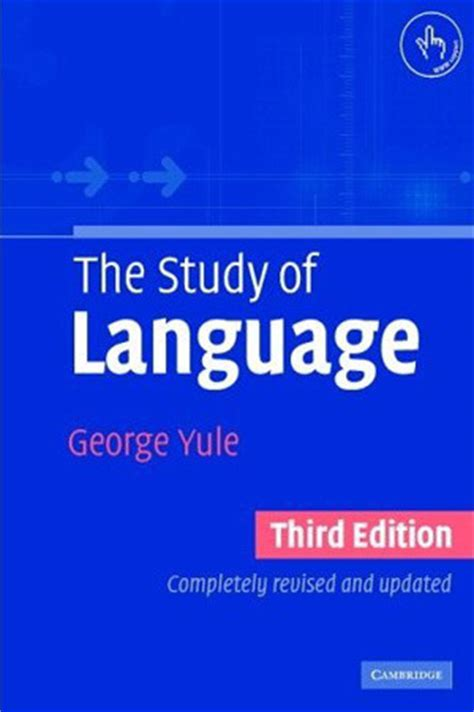 the study of language by george yule reviews discussion bookclubs lists