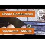 Dr CARRO Cheiro Combustivel  Vazamento No Tanque YouTube