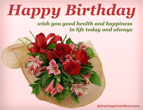 Birthday Wishes For Health And Happiness Happy Birthday Greeting Wishing Good Health And Happiness