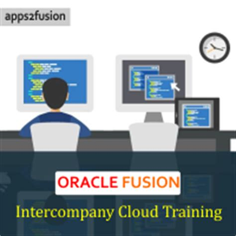 tutorial oracle cloud oracle fusion intercompany cloud training