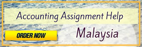 Assignment Helper by Affordable And Best Accounting Assignment Helpers Malaysia