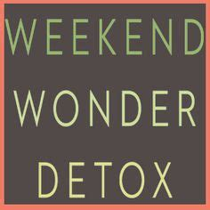 Detox Weekends Away by 1000 Images About Weekend Detox On