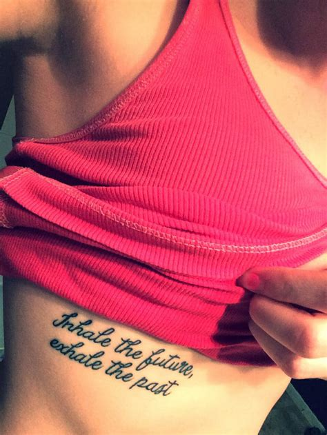 inhale the future exhale the past tattoo 13 best images about quot inhale exhale quot tattoos on