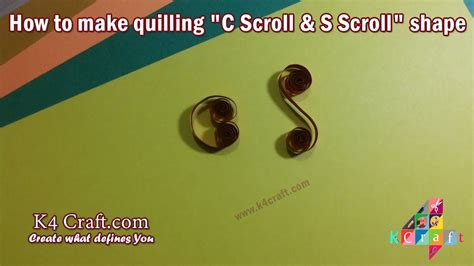 quilling scroll tutorial learn how to make quilling quot s scroll and c scroll quot shape