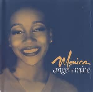 monica angel of mine angel of mine