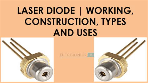 laser diodes and their applications to communications and information processing what is a laser diode its working construction types and uses