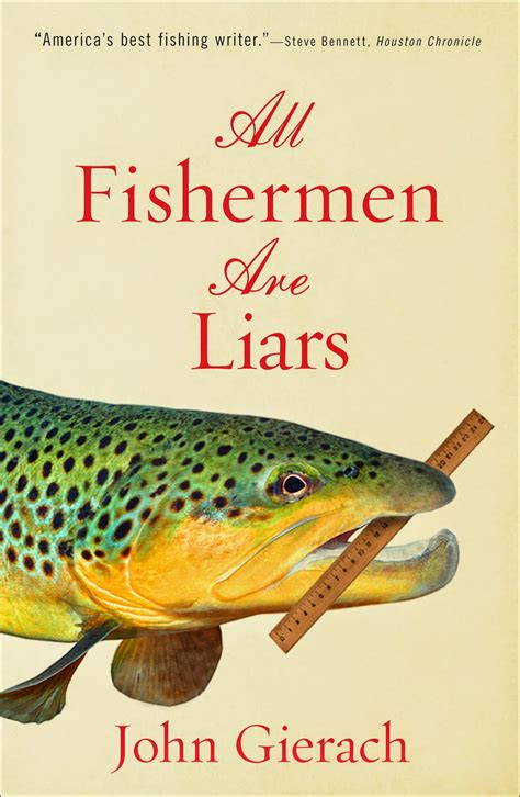 All Fishermen Are Liars By Gierach the boat chronicles gierach book reading