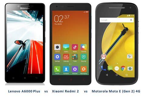 Lenovo A6000 Plus Vs Xiaomi Redmi 2 lenovo a6000 plus vs xiaomi redmi 2 vs motorola moto e