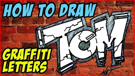 draw graffiti letters tom mat youtube
