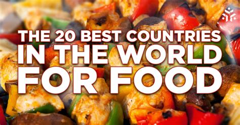 top food the 20 best countries in the world for food yonderbound