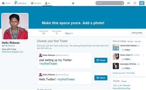 cara membuat akun twitter yang banyak cara mudah membuat akun twitter terbaru hello ridwan