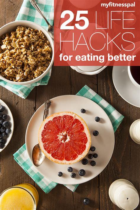 25 Life Hacks | 25 life hacks to eat better hello healthyhello healthy