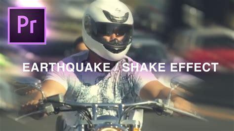 earthquake effect premiere earthquake camera shake transition effect adobe premiere