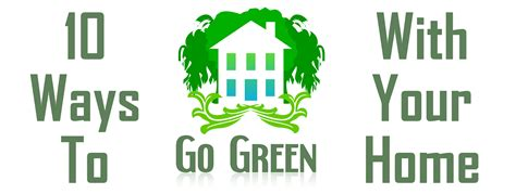 ways to be green at home 10 ways you can go green with your home beartooth