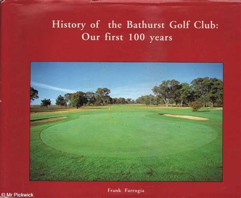 a history of golf books frank farrugia history of the bathurst golf club our