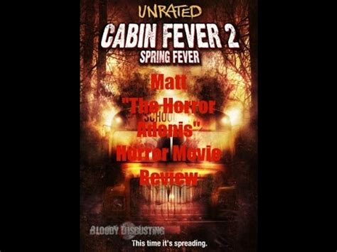 cabin fever 2009 horror review cabin fever 2 fever 2009