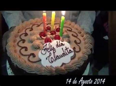 imagenes de feliz cumpleaños amiga claudia feliz cumplea 209 os claudia 2014 youtube