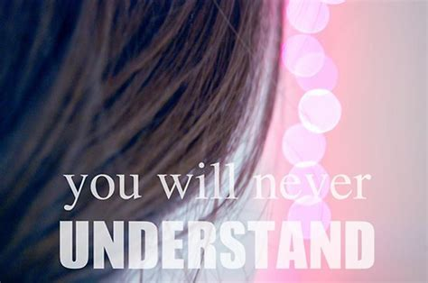 you understand me no one understands me quotes quotesgram