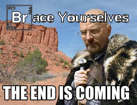 Breaking Bad Meme - breaking bad series finale felina memes