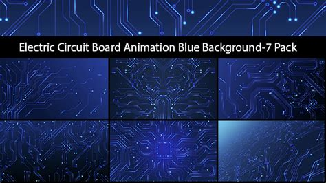 circuit board animation electric circuit board animation blue background 7 pack by