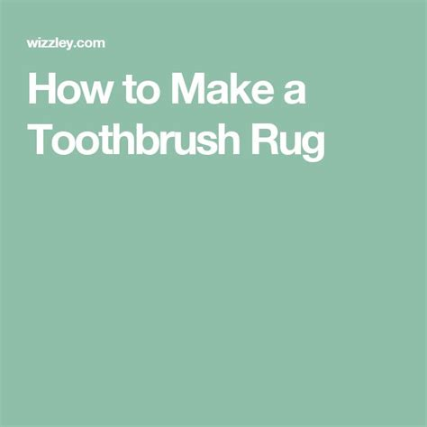 how to make a toothbrush rug 1000 ideas about toothbrush rug on rag rugs crochet rag rugs and rag rug tutorial