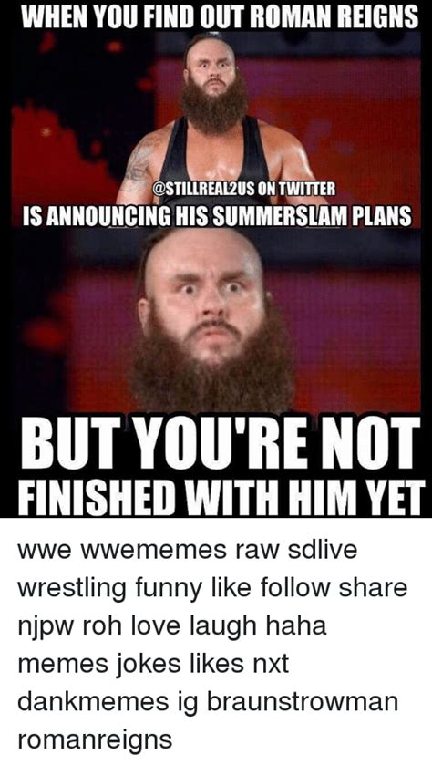 Where To Find Funny Memes - when you find outroman reigns rea12us on twitter is
