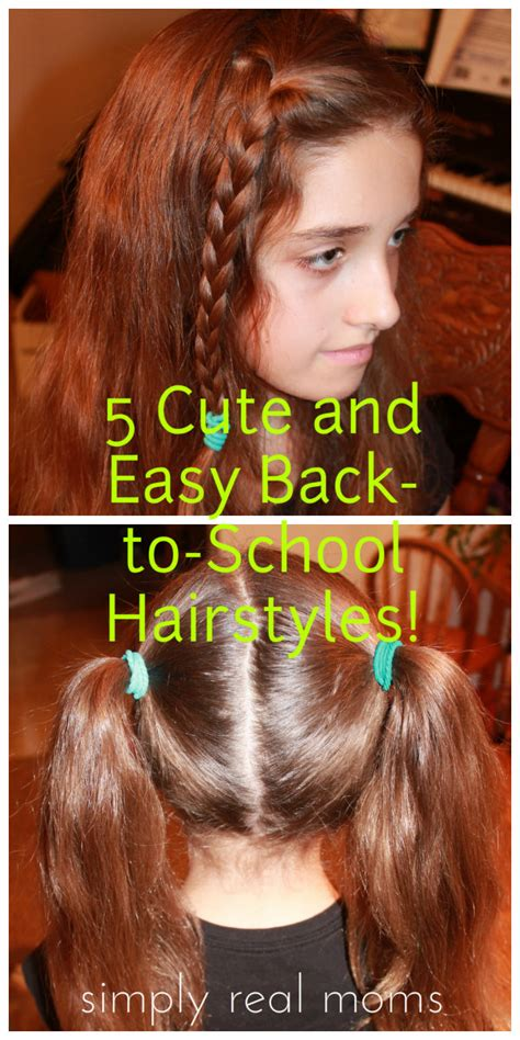 easy late for school hairstyles 5 cute and easy back to school hairstyles perfect for