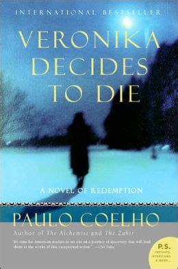 veronika decides to die 0007551800 veronika decides to die by paulo coelho 9780061124266 paperback barnes noble