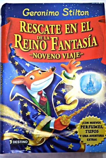 rescate en el reino 8408146602 rescate en el reino de la fantasia geronimo stilton