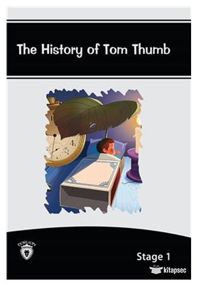 the history of tom the history of tom thumb stage 1 dorlion yaynlar 9786056664892 yuliya yaar