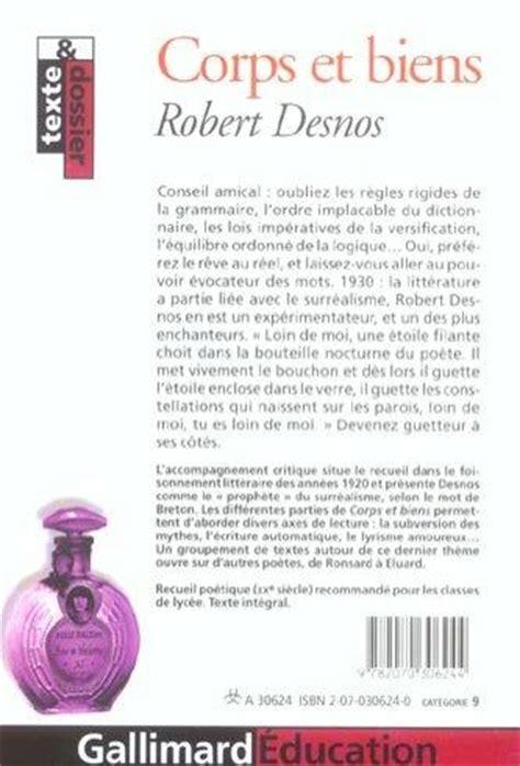libro corps et biens livre corps et biens robert desnos