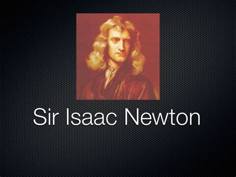 isaac newton biography project newton presentation