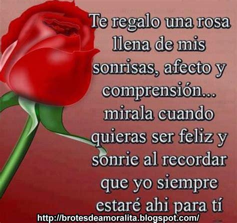 te regalo una rosa la mas hermosa la mas bella de todas brotes de amor te regalo una rosa